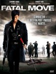 Fatal Move (2008)
