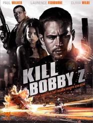 Kill Bobby Z (2007)