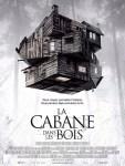 La Cabane dans les Bois (2012)