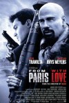 FROM PARIS WITH LOVE (2010)★★★★★