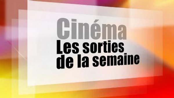 Sorties Cinéma de la Smeaine