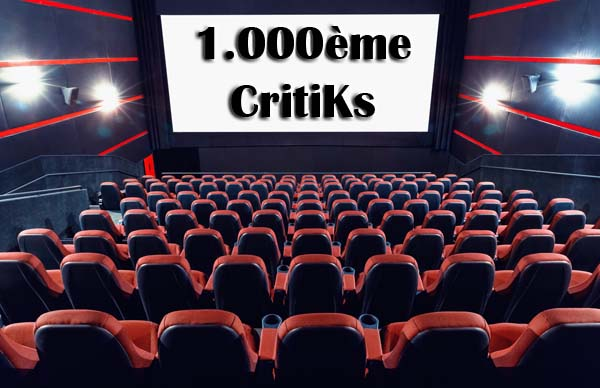 1.000ème CritiKs du Blog