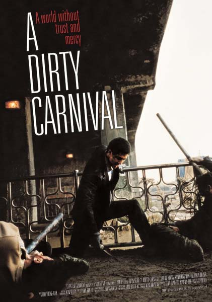 A Dirty Carnaval (2006)