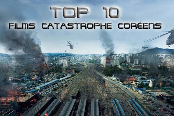 Top 10 Films Catastrophe Coréens