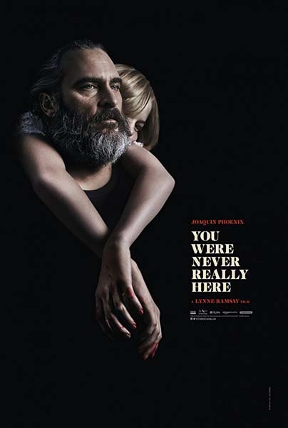 YOU WERE NEVER REALLY HERE (2017)★★☆☆☆