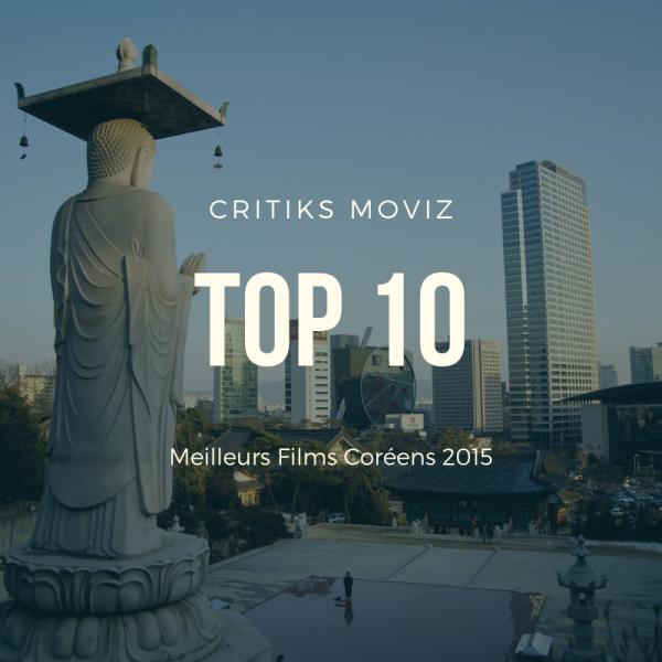 Top 10 des Meilleurs Films Coréens 2015