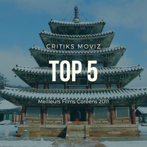 Top 5 des Meilleurs Films de 2011