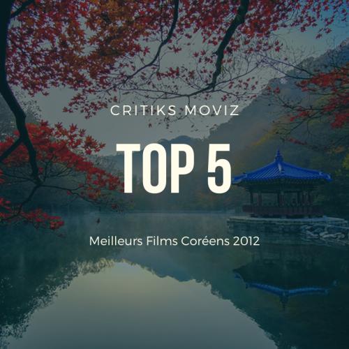 Top 5 des Meilleurs Films de 2012