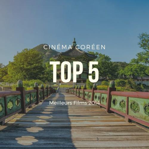 Top 5 des Meilleurs Films de 2014